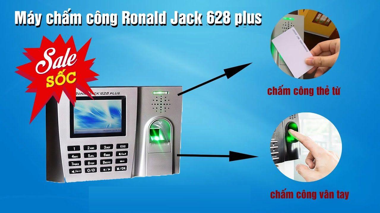 Địa chỉ bán Máy Chấm Công Vân Tay Ronald Jack 628 Plus giá rẻ
