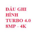 ĐẦU GHI HÌNH TURBO 4.0 8MP - GHI HÌNH ĐỘ PHÂN GIẢI 4K